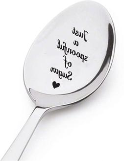 Just Spoonful of Sugar Spoon- Custom, Personalized, Gift, Pr